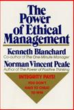 The Power of Ethical Management, Ken Blanchard and Norman Vincent Peale, 0688070620