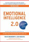 Emotional Intelligence 2.0, Travis Bradberry and Jean Greaves, 0974320625