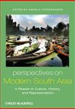 Perspectives on Modern South Asia : A Reader in Culture, History, and Representation, , 1405100621