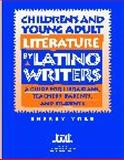 Children and Young Adult Literature by Latino Writers, Sherry York, 1586830627