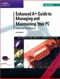 Enhanced A+ Guide to Managing and Maintaining Your PC, Comp. with Windows XP Guide, Andrews, Jean, 0619130628