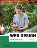 Web Design : Introductory, Shelly, Gary B. and Campbell, Jennifer T., 1285170628