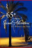 65+ --Gateway to Sexual Adventure, Herb Hirata, 1466960620
