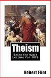 Theism, Robert Flint, 146801062X