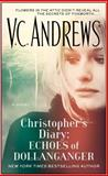 Christopher's Diary: Echoes of Dollanganger, V. C. Andrews, 1476790620