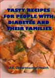 Tasty Recipes for People with Diabetes and Their Families, U. S. Department of Health, 149529062X