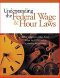 Understanding the Federal Wage and Hour Laws 9781586440626