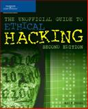 The Unofficial Guide to Ethical Hacking, Fadia, Ankit, 1598630628