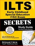 ILTS Early Childhood Special Education (152) Exam Secrets Study Guide : ILTS Test Review for the Illinois Licensure Testing System, ILTS Exam Secrets Test Prep Team, 1627330623
