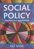 Social Policy : Themes and Approaches, Spicker, Paul, 1847420621