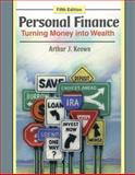 Personal Finance : Turning Money into Wealth, Keown, Arthur J., 0136070620