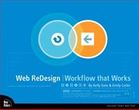Web Redesign : Workflow that Works, Goto, Kelly and Cotler, Emily, 0735710627