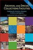Archival and Special Collections Facilities : Guidelines for Archivists, Librarians, Architects, and Engineers, Michele F. Pacifico, 0838910629