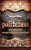 Politeness and Culture in Second Language Acquisition, Song, Sooho, 1137030623