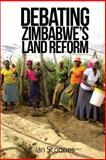 Debating Zimbabwe's Land Reform, Ian Scoones, 1493680625