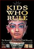 Kids Who Rule, Charis Cotter, 1554510627