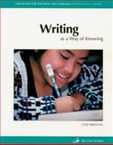 Writing as a Way of Knowing, Bridges, Lois, 1571100628