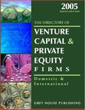 The Directory of Venture Capital and Private Equity Firms 2005, , 1592370624