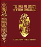 The Songs and Sonnets of William Shakespeare, William Shakespeare, 1606600621