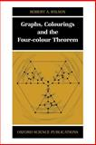 Graphs, Colourings and the Four-Colour Theorem, Wilson, Robert A., 0198510624