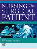 Nursing the Surgical Patient, Pudner, Rosemary, 0702030627