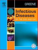 Infectious Diseases of the Dog and Cat, Greene, Craig E., 072160062X