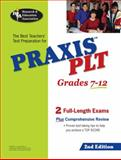 The Best Teachers' Test Preparation for PRAXIS II PLT Test, Research & Education Association Editors, 0738600628