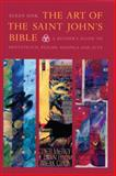 The Art of the Saint John's Bible, Susan Sink, 0814690629