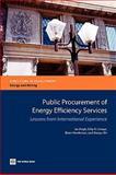 Public Procurement of Energy Efficiency Services, Jas Singh and Dilip R. Limaye, 0821380621