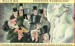 Footnote Washington, Bryson B. Rash, 0914440624