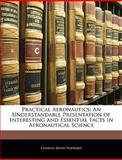 Practical Aeronautics, Charles Brian Hayward, 1143720628