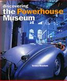 Discovering the Powerhouse Museum, Measham, Terence, 1863170626