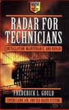 Radar for Technicians : Installation, Maintenance, and Repair, Gould, Frederick L., 0070240620
