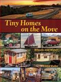 Tiny Homes on the Move, Lloyd Kahn, 0936070625
