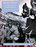 Frozen Chosin: U. S. Marines at the Changjin Reservoir, Edwin Simmons, 1482080621