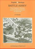 Battle Abbey : The Eastern Range and the Excavations of 1978-1980, Hare, J. N., 1850740623