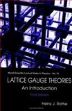 Lattice Guage Theories : An Introduction, Rothe, Heinz J., 9812560629