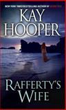 Rafferty's Wife, Kay Hooper, 0553590634