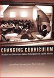 Changing Curriculum : Studies of Outcomes-Based Education in South Africa, Jansen, Jonathan and Christie, Pan, 0702150630