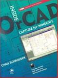 Inside OrCAD Capture for Windows, Schroeder, Chris, 0750670630
