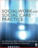 Social Work and Social Care Practice, Turney, Danielle and Hughes, Mark, 0761940634