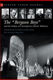 The Bergson Boys and the Origins of Contemporary Zionist Militancy, Judith Tydor Baumel, 0815630638