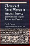 Choruses of Young Women in Ancient Greece, Claude Calame, 082263063X