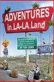 Adventures in la-La Land, Tim John, 1493550632