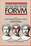 A Funny Thing Happened on the Way to the Forum, Burt Shevelove and Larry Gelbart, 1557830630