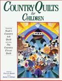 Country Quilts for Children, Cheryl A. Benner and Rachel T. Pellman, 1561480630