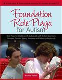 Foundation Role Plays for Autism, Andrew Nelson, 1849050635