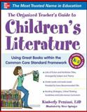 The Organized Teacher's Guide to Children's Literature, Persiani, Kimberly and Springer, Steve, 0071800638