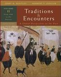 Traditions and Encounters Vol. 2 : From 1500 to the Present, Bentley, Jerry H. and Ziegler, Herbert F., 0073330639