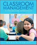 Classroom Management : A Proactive Approach, Henley, Martin, 0135010632